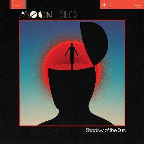Moon Duo – Shadow of the Sun