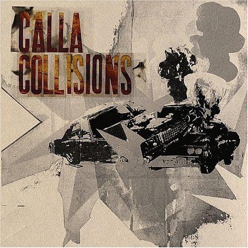 Calla – Collisions