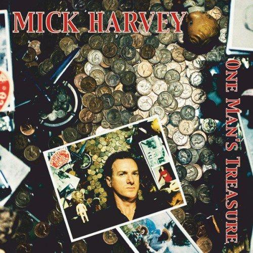 Mick Harvey – One Man's Treasure