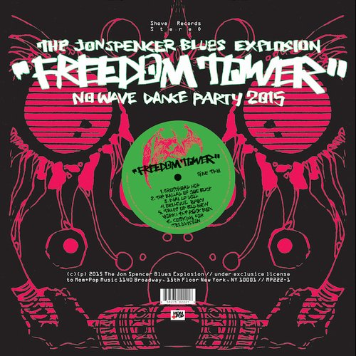 The Jon Spencer Blues Explosion – Freedom Tower: No Wave Dance Party 2015