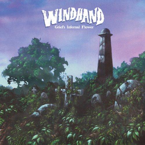 Windhand – Griefs Infernal Flower