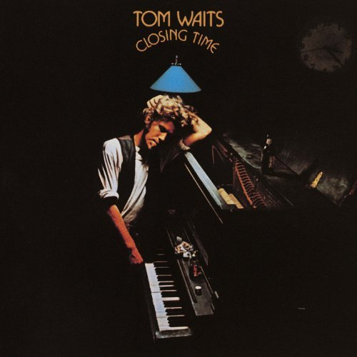 Tom Waits – Closing Time