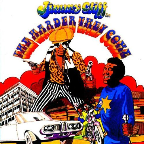 Jimmy Cliff – The Harder They Come
