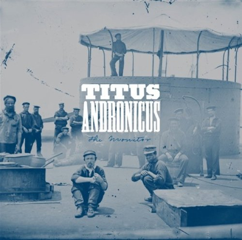 Titus Andronicus – The Monitor